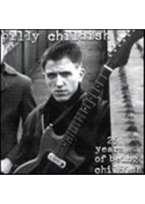 Billy Childish - 25 Years Of Being Childish (Music CD)