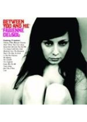 Fabienne Delsol - Between You And Me (Music CD)