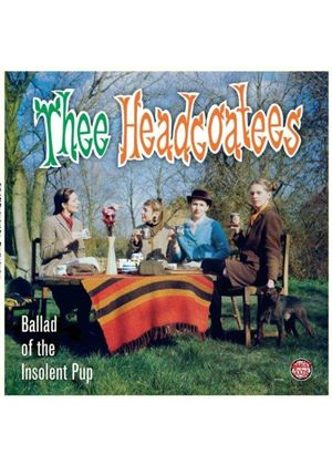 Thee Headcoatees - The Ballad Of The Insolent Pup (Music CD)