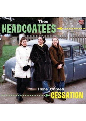 Thee Headcoatees - Here Comes Cessation (Music CD)