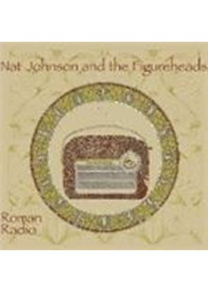 Nat Johnson & The Figureheads - Roman Radio (Music CD)