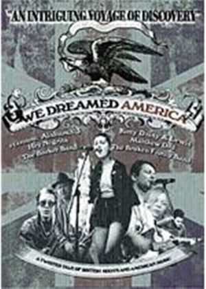 We Dreamed America