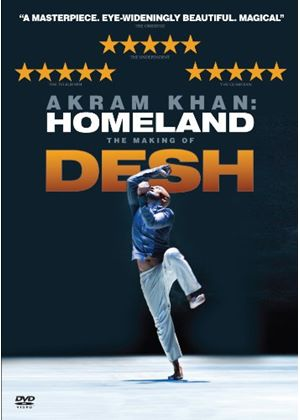 Akram Kahn: Homeland - The Making of Desh