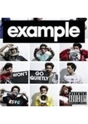 Example - Won't Go Quietly (Music CD)