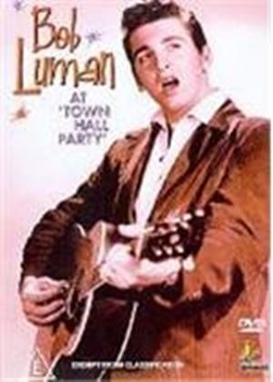 Bob Luman - At Town Hall Party