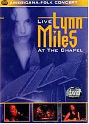 Lynn Miles - Live At The Chapel