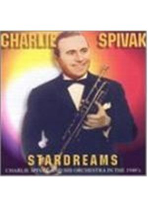 Charlie Spivak & His Orchestra - Stardreams