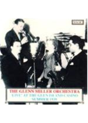 Glenn Miller Orchestra (The) - Live At Glenn Island Casino (Summer 1939)