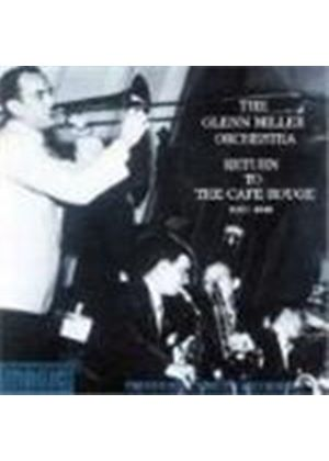 Glenn Miller Orchestra (The) - Return To The Cafe Rouge 1940