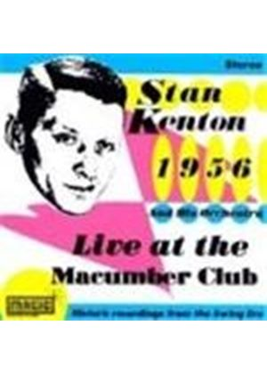 Stan Kenton Orchestra (The) - Live At The Macumba Club 1956 Vol.1