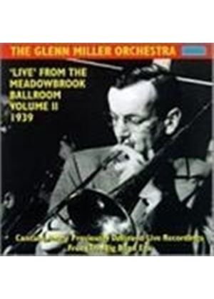 Glenn Miller - Live From Meadowbrook Ballroom 1939 Vol.2