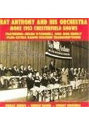 Ray Anthony & His Orchestra - Chesterfield Shows 1953 Vol.2