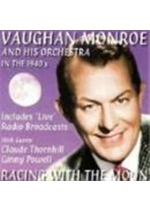 Vaughn Monroe Orchestra (The) - Racing With The Moon