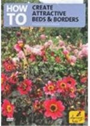 How To Create Attractive Borders And Beds
