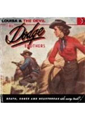 Dodge Brothers - Louisa And The Devil (Music CD)