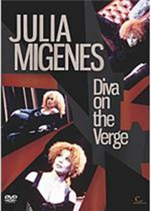 Julia Migenes - Diva On The Verge