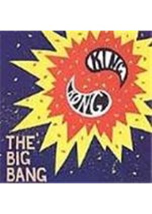 King Kong - Big Bang, The