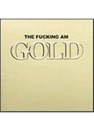 Fucking Am (The) - Gold