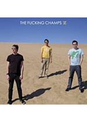 The Fucking Champs - VI (Music CD)