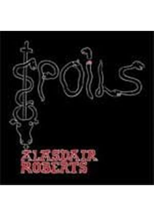 Alasdair Roberts - Spoils (Music CD)