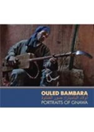 Various Artists - Ouled Bambara (Portraits Of Gnawa/+DVD)
