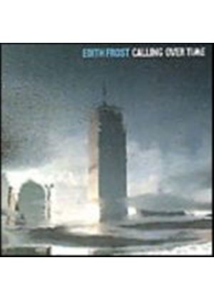 Edith Frost - Calling Over Time (Music CD)
