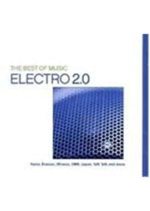 Various Artists - The Best Of Music: Electro 2.0 (Music CD)