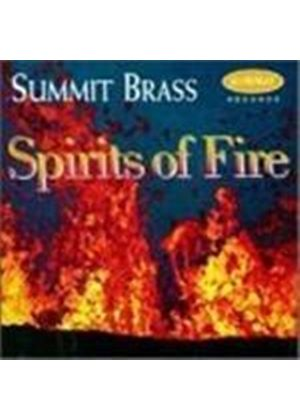 VARIOUS COMPOSERS - Spirits Of Fire (Summit Brass)