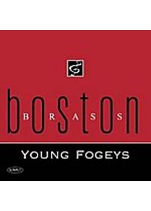 Boston Brass - Young Fogeys (Music CD)