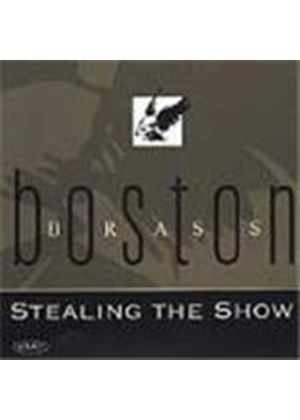 Boston Brass - Stealing the Show