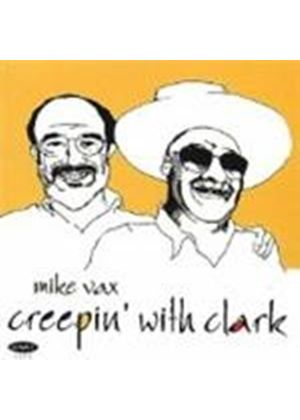 Mike Vax - Creepin' With Clark