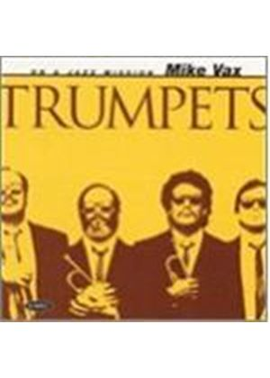 Mike Vax - Trumpets
