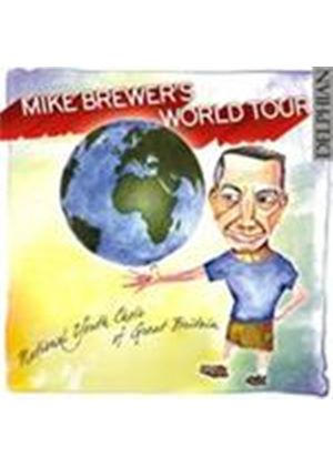 Mike Brewer's World Tour (Music CD)