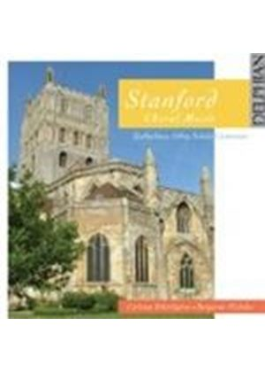 Stanford: Choral Works (Music CD)