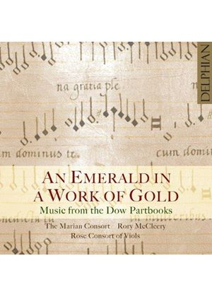 Music from the Dow Partbooks: An Emerald in a Work of Gold (Music CD)
