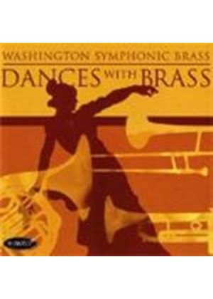 Washington Symphonic Brass - Dances With Brass