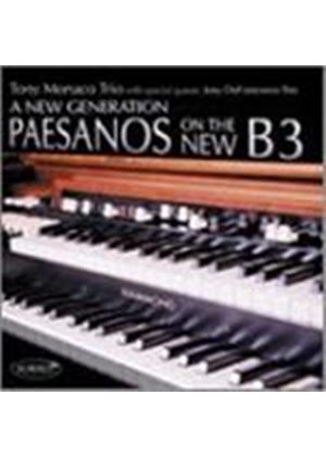 Tony Monaco Trio - New Generation Paesanos On The New B3