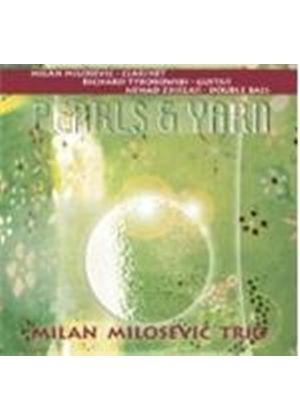 Milan Milosevic - Pearls And Yarn