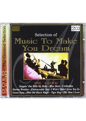 Various Artists - Music To Make You Dream (Music CD)