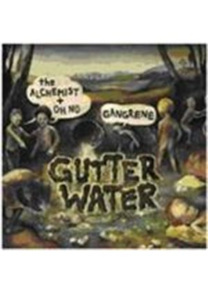Gangrene & Oh No/The Alchemist - Gutter Water (Music CD)