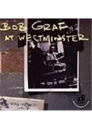 Bob Graf - Bob Graf At Westminster