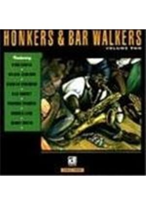Various Artists - Honkers And Bar Walkers Vol.2