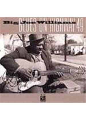 Big Joe Williams - Blues On Highway 49