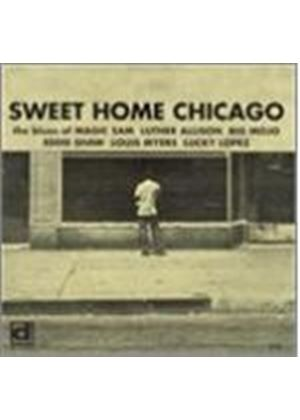 Various Artists - Sweet Home Chicago