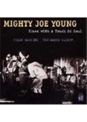 Mighty Joe Young - Blues With A Touch Of Soul