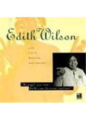 Edith Wilson - He May Be Your Man, But He Comes To See Me Sometimes
