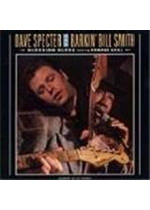 Barkin' Bill Smith & Dave Specter/Ronnie Earl - Bluebird Blues