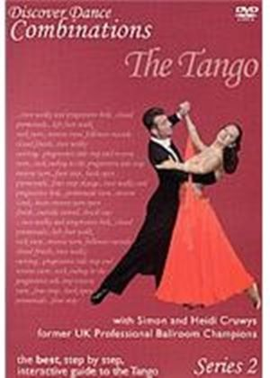 Discover Dance Combinations - The Tango - Series 2