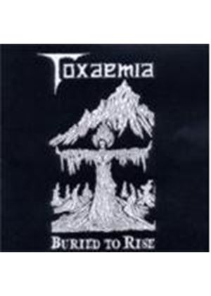 Toxaemia - Buried to Rise (Music CD)