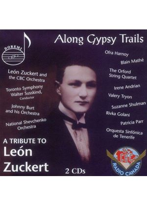 Various Artists - Along Gypsy Trails: A Tribute To Leon Zuckert